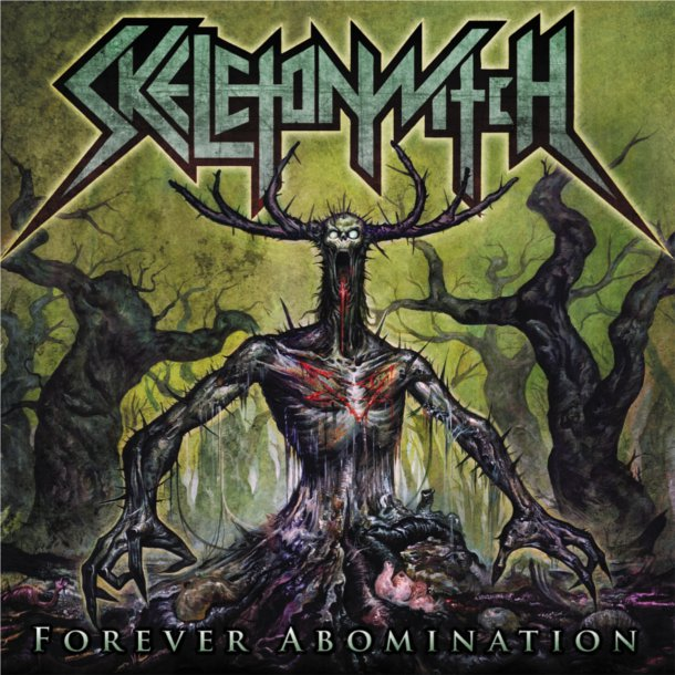 SKELETONWITCH-FOREVER-ABOMINATION