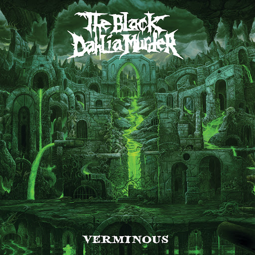 Song Impressions: The Black Dahlia Murder – Verminous